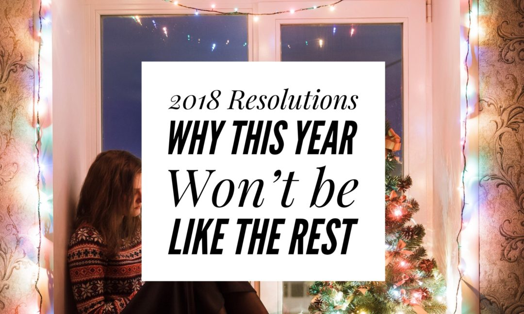 This Mama s 2018 New Year Resolutions  Why I Do This to Myself     A new year to make empty promises to myself  I soooo excited  sarcasm