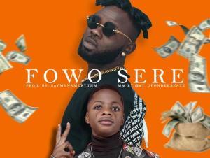 Surrest Ft. Destiny Boy – Fowo Sere