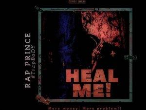 Rap Prince TrapBody – Heal Me