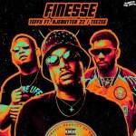 Teffy – Finesse ft. Ajebutter22, TeeZee