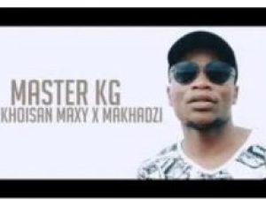 MASTER KG – Tshinada Ft. Khoisan Maxy and Makhadzi