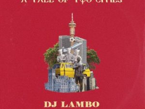 DJ Lambo Ft. Ice Prince & CKay – Sharpaly