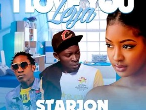 Starjon ft. Muzo Aka Alphonso & Roxy – I Love You Leya