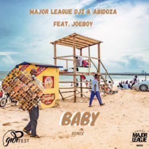 Major League & Abidoza – Baby ft. Joeboy (Amapiano Remix)
