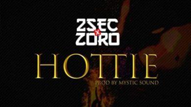 2sec Ft. Zoro – Hottie