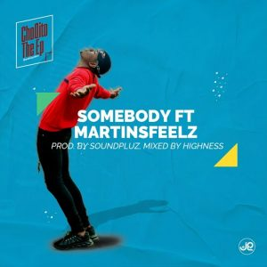 Geekaydon ft Martinsfeelz – Somebody