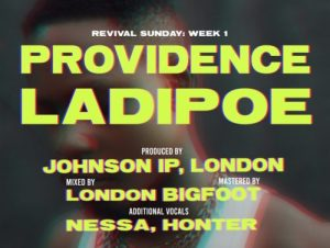 LadiPoe – Providence (Freestyle)