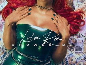 Lola Rae – Shower Me