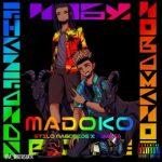 Stilo Magolide ft. Kwesta – Madoko