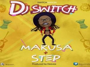 DJ Switch – Makusa