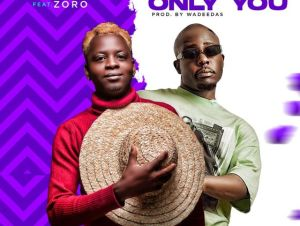https://val9ja.com/wp-content/uploads/2020/10/Godion_ft_Zoro_-_Only_You.mp3