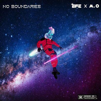 Efe x M.O – No Boundaries