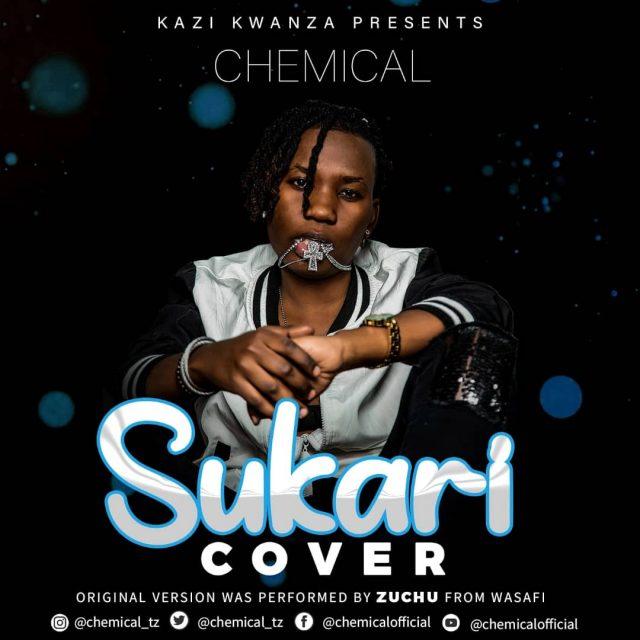 Chemical Ft Zuchu – Sukari Cover