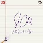 Bella Shmurda – So Cold ft Popcaan