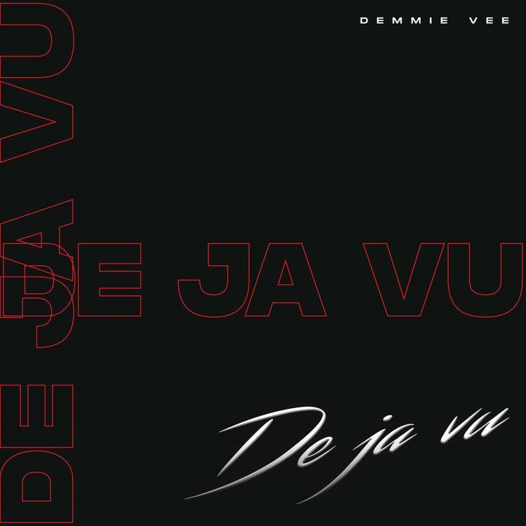 Demmie Vee – Dejavu 1