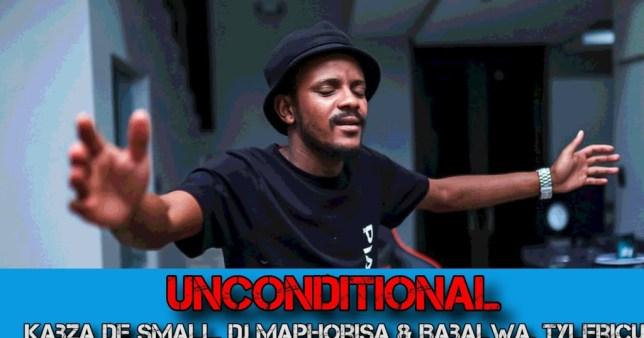 Kabza De Small DJ Maphorisa – Unconditional Ft Babalwa Tyler ICU