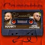 Nanky ft King Promise – Cassette