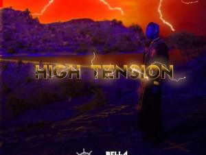 Bella Shmurda High Tension 2 0