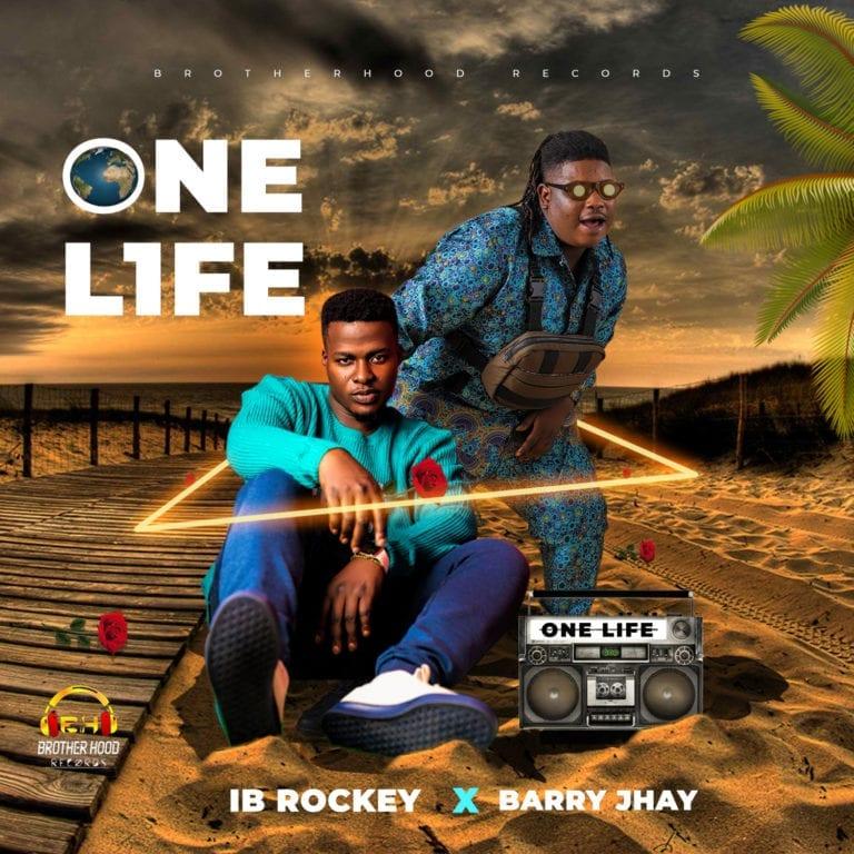 IB Rockey – One Life Ft Barry Jhay
