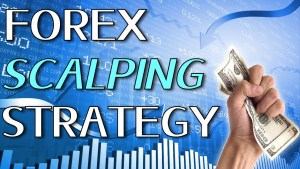 Mengenal Lebih Dalam Strategi Scalping Dalam Forex