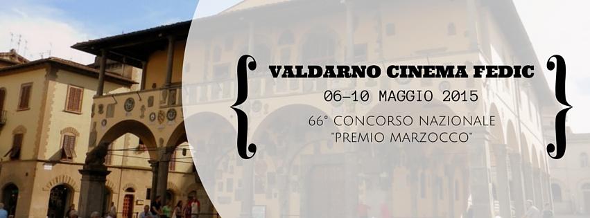 Ecco le opere del Valdarno Cinema Fedic 2015 – Verbale di selezione