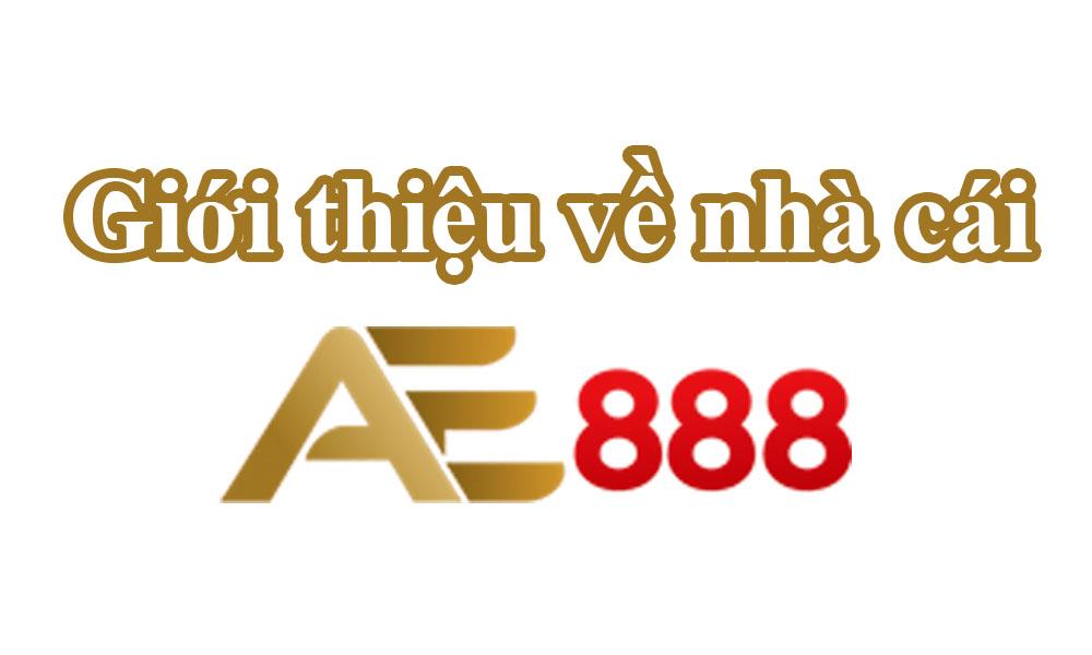 Giới thiệu về nhà cái AE888