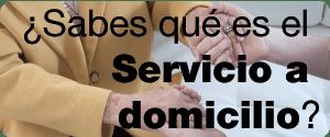 Sabes qué es el servicio a Domicilio