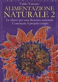alimentazione naturale 2 valdo vaccaro