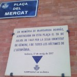 La cruel historia de Margarida Borràs será representada en la plaza del Mercado de Valencia