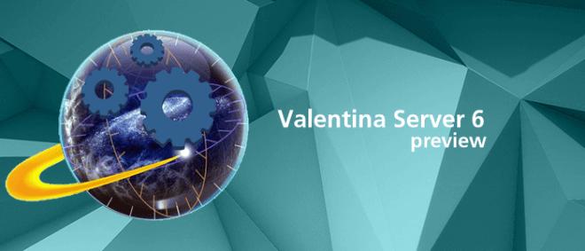 Valentina Server 6 Preview