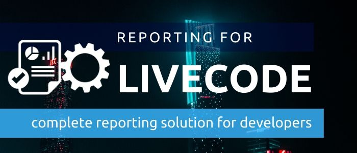 Reporting for LiveCode: Build,  Test & Deploy Apps with Reports, Printing, Labels and more