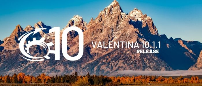 Valentina Release 10.1.1 Adds Form Scripting Improvements, Server Update & More