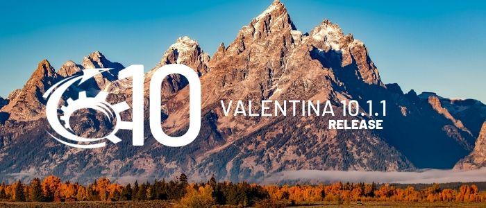 Valentina Release 10.1.1 Adds Form Scripting Improvements, Server Update & More
