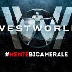 Westworld e la Teoria della Mente Bicamerale