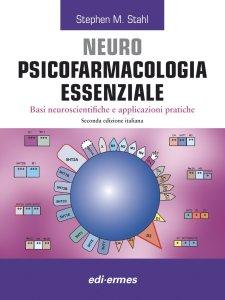 neuro-psicofarmacologia-essenziale-stephen-m-stahl