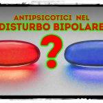 antipsicotici-nel-disturbo-bipolare