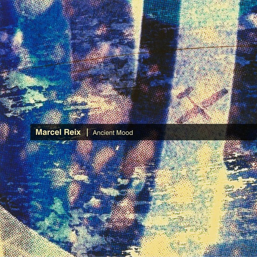Marcel Reix presenta ANCIENT MOOD