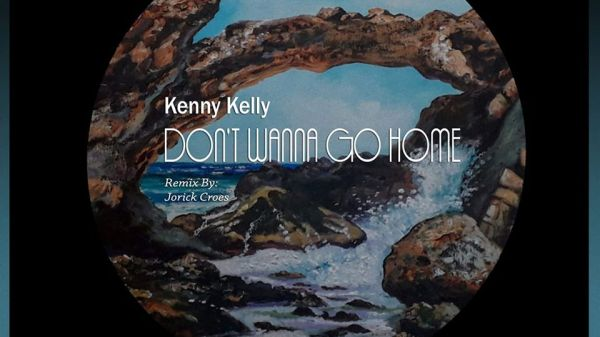 kenny kelly don't wanna go home