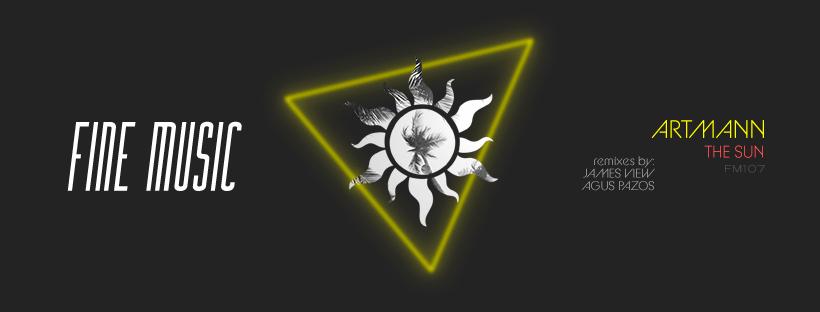 The Sun, del productor holandés Artmann, llega a Fine Music para calentarnos con un increíble EP más top remixes de James View y Agus Pazos.