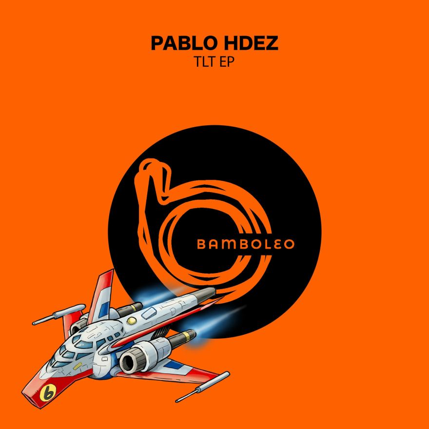 London based Bamboleo Records welcomes Canary Islands artist Pablo Hdez, with his captivating new 4-track release TLT EP.