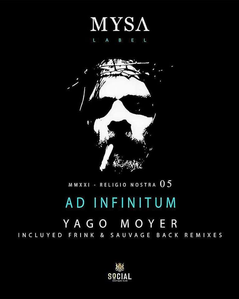 """El italiano Sauvage Back regresa a Mysa Label del mallorquín """"Yago Moyer"""", con un top remix que forma parte del nuevo álbum Ad Infinitum."""
