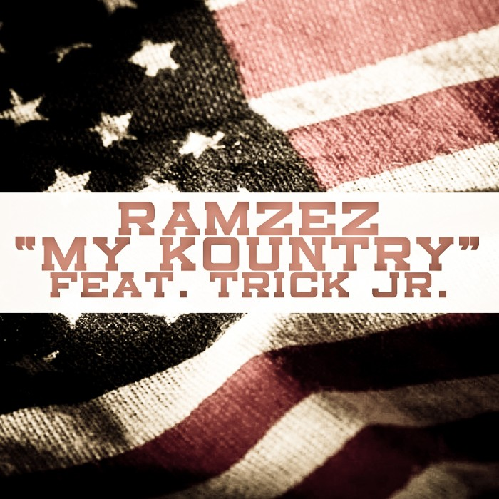 Ramzez - My Kountry (Feat. Trick Jr.) - Cover
