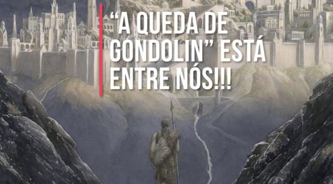 """Tudo sobre """"A Queda de Gondolin"""", que sai hoje no Brasil!!!"""