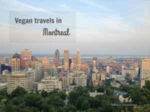 Vegan Travels in Montreal - Valises & Gourmandises