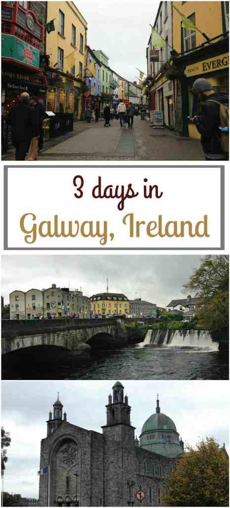3 days in Galway, Ireland