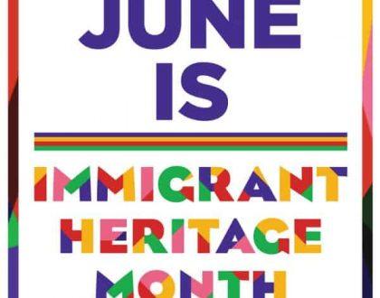 Immigrant Heritage Month June 2016