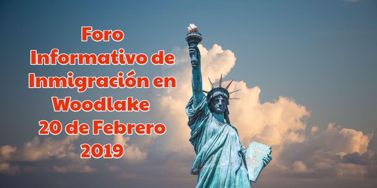 Foro Informativo de Inmigración en Woodlake 20 de Febrero 2019 CVIIC