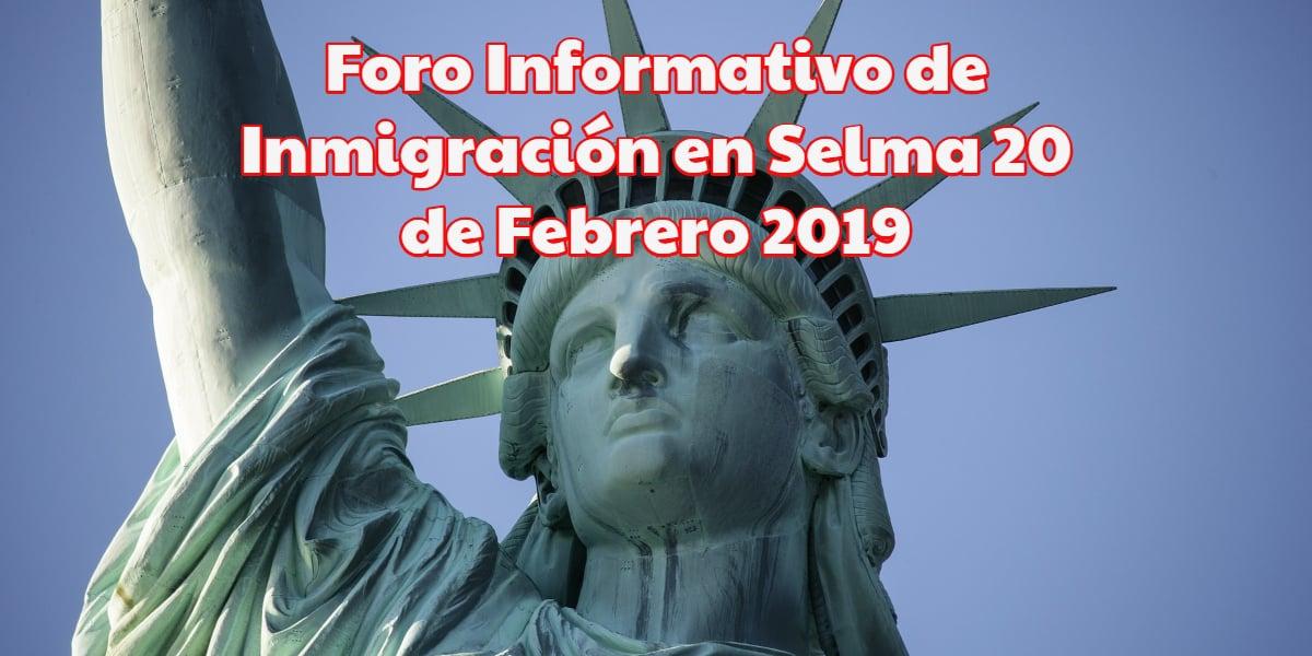 Foro Informativo de Inmigración en Selma 20 de Febrero CVIIC