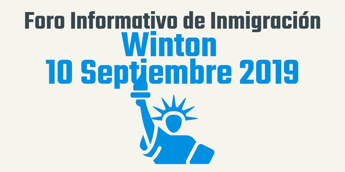 Foro Informativo de Inmigración en Winton 10 Septiembre 2019 CVIIC