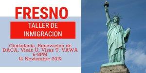 Taller de Ciudadanía y Renovación de DACA en Fresno 14 Noviembre 2019